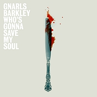 Gnarls Barkley - Who's Gonna Save My Soul  EP (UK)