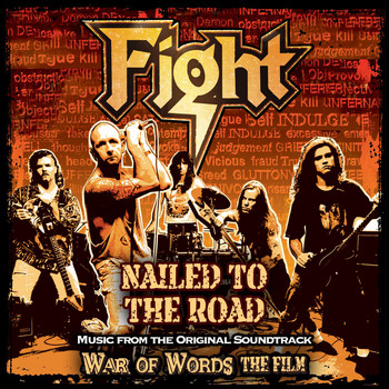 Fight - Nailed To The Road [Music From Original Film Soundtrack: War Of Words]