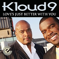 Kloud 9 - Love's Just Better With You