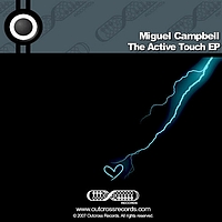 Miguel Campbell - The Active Touch ep