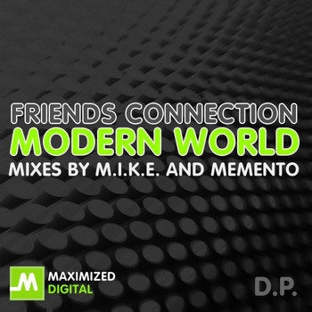 Friends Connection - Modern World D.P.