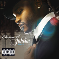 Jaheim - Classic Jaheim  Vol. 1 (Explicit Version)