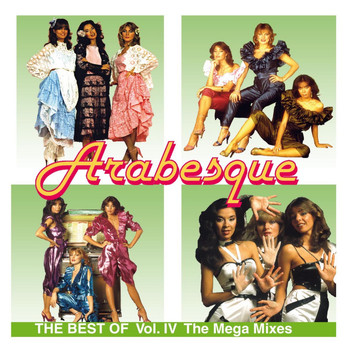 Arabesque - The Best Of Vol. IV - The Megamixes