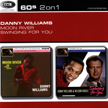 Danny Williams - Moon River/Swinging For You