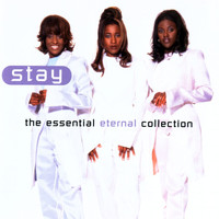 Eternal - Stay - The Essential Eternal Collection