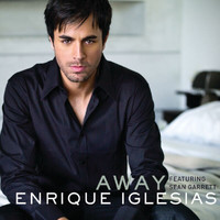Enrique Iglesias / Sean Garret - Away (UK Version)