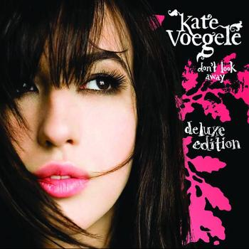 Kate Voegele - Don't Look Away (Deluxe Edition)