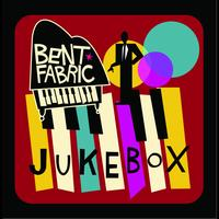 Bent Fabric - Jukebox