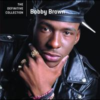 Bobby Brown - The Definitive Collection