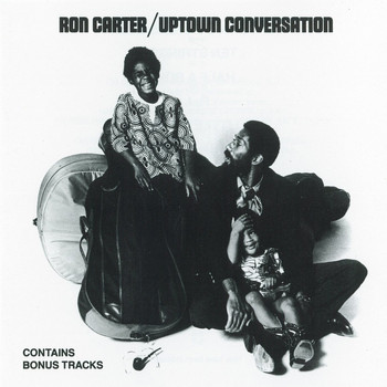 Ron Carter - Uptown Conversation