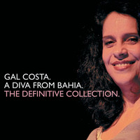 Gal Costa - A Diva From Bahia