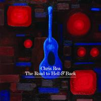 Chris Rea - The Road To Hell And Back (International Version)