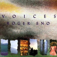 Roger Eno - Voices