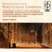 Stephen Cleobury - Organ Favourites from King's College, Cambridge