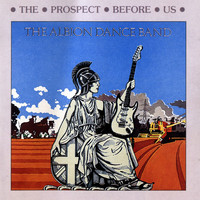 The Albion Dance Band - The Prospect Before Us
