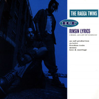 The Ragga Twins - Rinsin' Lyrics