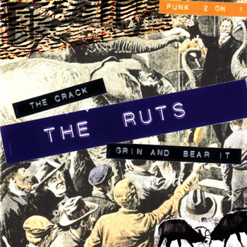 The Ruts - The Crack/Grin And Bear It