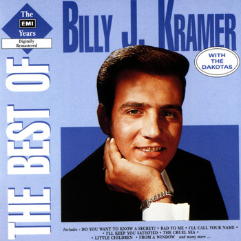 Billy J Kramer & The Dakotas - The Best Of The EMI Years