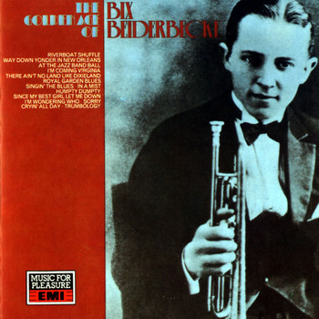 Bix Beiderbecke - The Golden Age Of Bix Beiderbecke - 1927