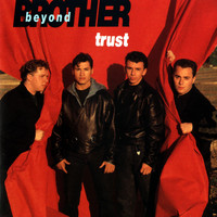 Brother Beyond - Trust