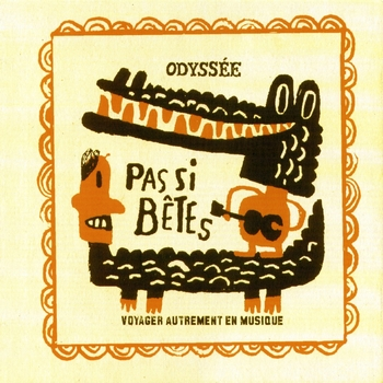 Various Artists - Odyssee Second Serie: Pas si bêtes