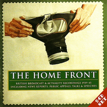 Various Artists - The Home Front: Archive Broadcast Recordings 1939-45