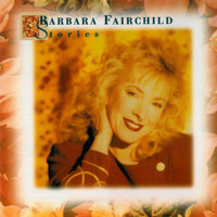 Barbara Fairchild - Stories