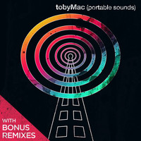 tobyMac - Portable Sounds With Bonus Remixes