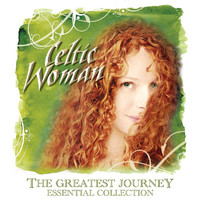 Celtic Woman - The Greatest Journey - Essential Collection
