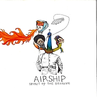 Airship - Spirit of the Beehive