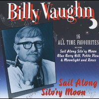 Billy Vaughn - Sail Along Silv'ry Moon