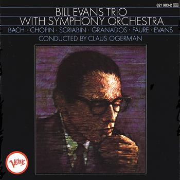 Bill Evans Trio - Bill Evans With Symphony Orchestra