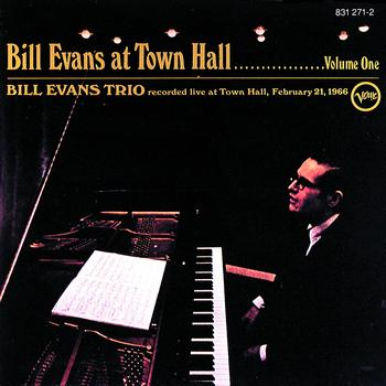Bill Evans Trio - Bill Evans At Town Hall