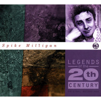 Spike Milligan - Legends Of The 20th Century