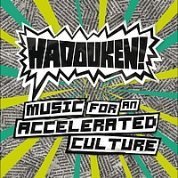 Hadouken! - Music For An Accelerated Culture (Bonus Tracks Version [Explicit])