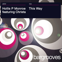 Hollis P Monroe featuring Christa - This Way