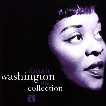 Dinah Washington - Dinah Washington The Collection