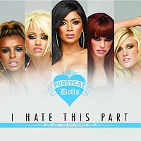The Pussycat Dolls - I Hate This Part (Remix Version)
