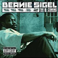 Beanie Sigel - The B.Coming (Explicit Version)