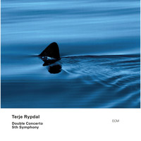 Terje Rypdal - Double Concerto / 5th Symphony