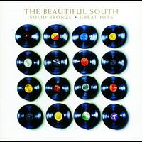 The Beautiful South - Solid Bronze - Great Hits (Explicit)