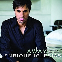 Enrique Iglesias / Sean Garret - Away (Dave Audé Club Remix International)