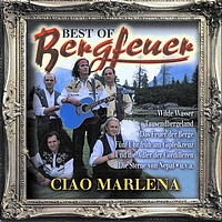 Bergfeuer - Best of - Ciao Marlena