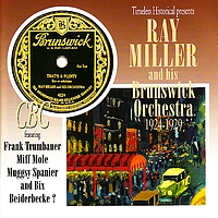 Ray Miller - Ray Miller and his Brunswick Orchestra 1924-1929