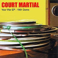 Court Martial - Your War EP