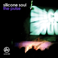 Silicone Soul - The Pulse