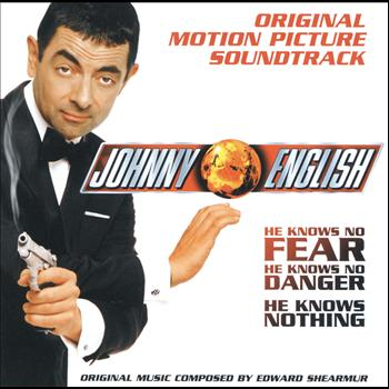 Edward Shearmur - Johnny English - Original Motion Picture Soundtrack