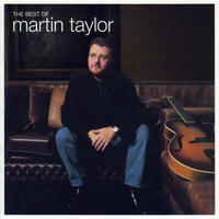 MARTIN TAYLOR - The Best Of Martin Taylor