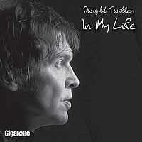 Dwight Twilley - In My Life