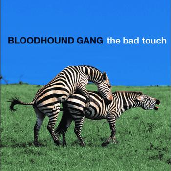 Bloodhound Gang - The Bad Touch (Bully Remix Version)